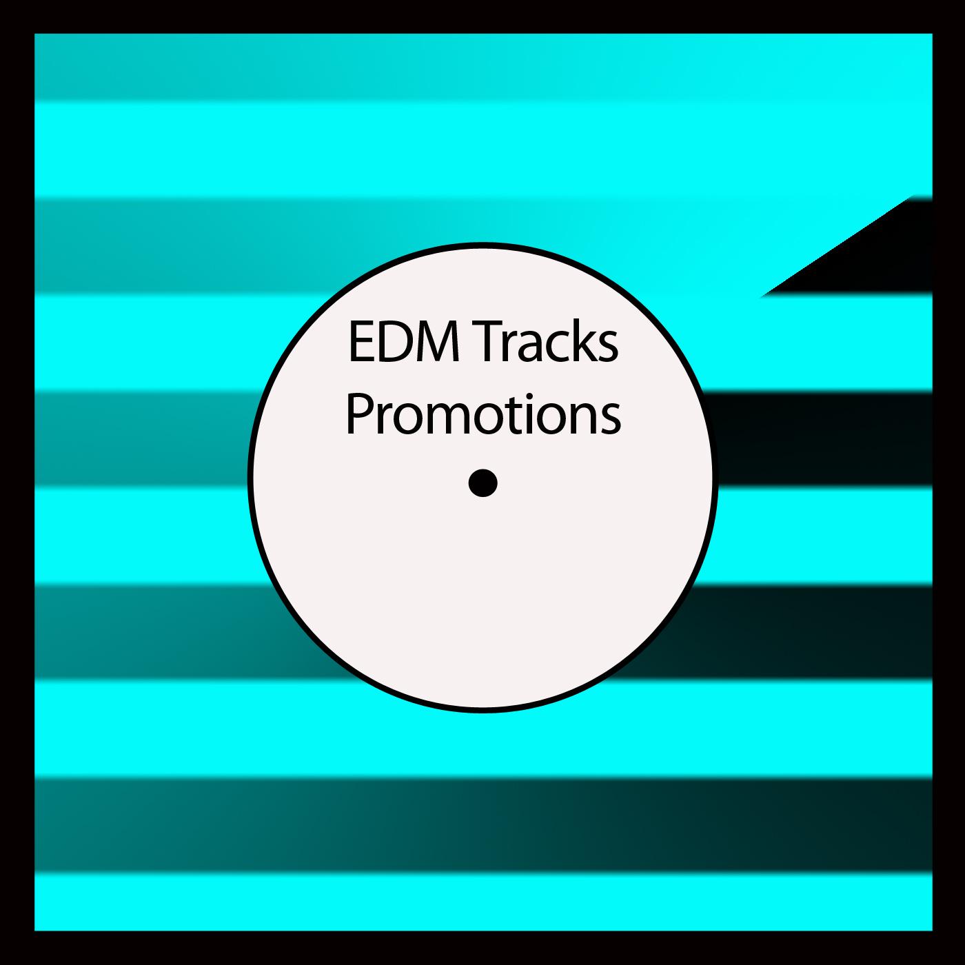 EDM Tracks Promotions